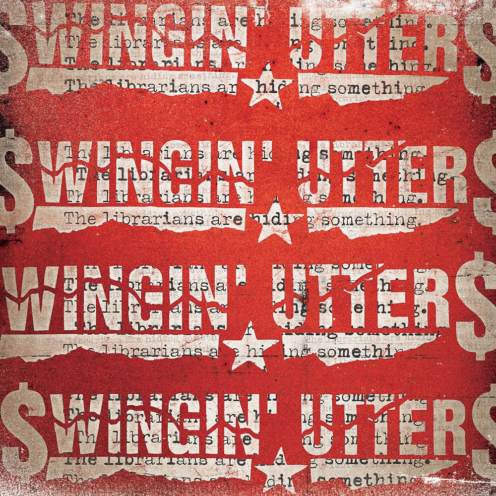 """Swingin' Utters - The Librarians Are Hiding Something 7"""""""