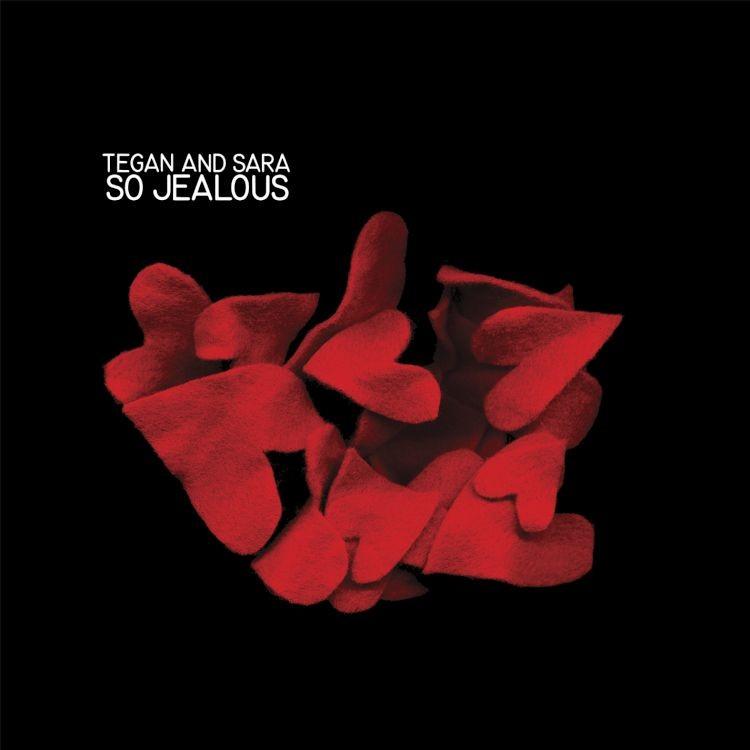Tegan And Sara - So Jealous LP