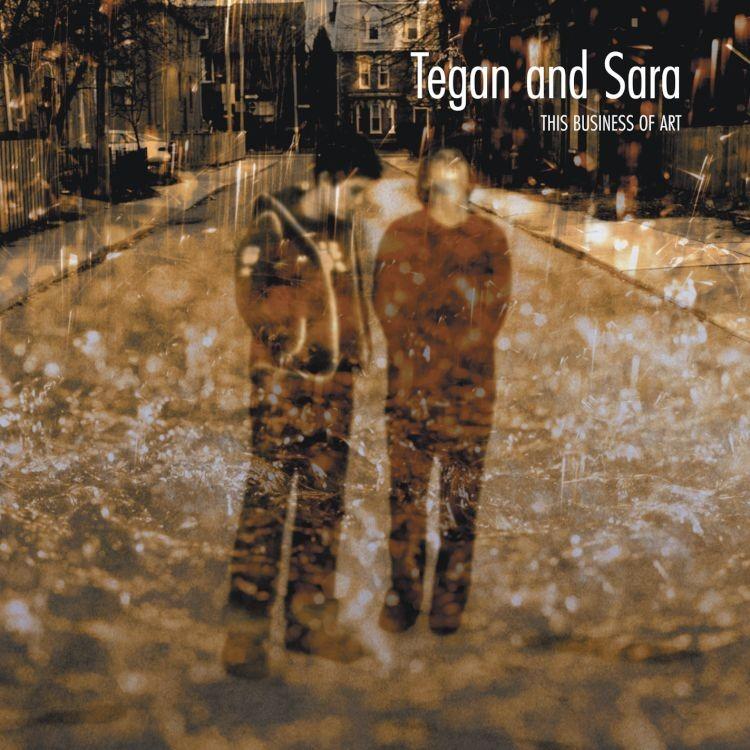 Tegan And Sara This Business Of Art Lp