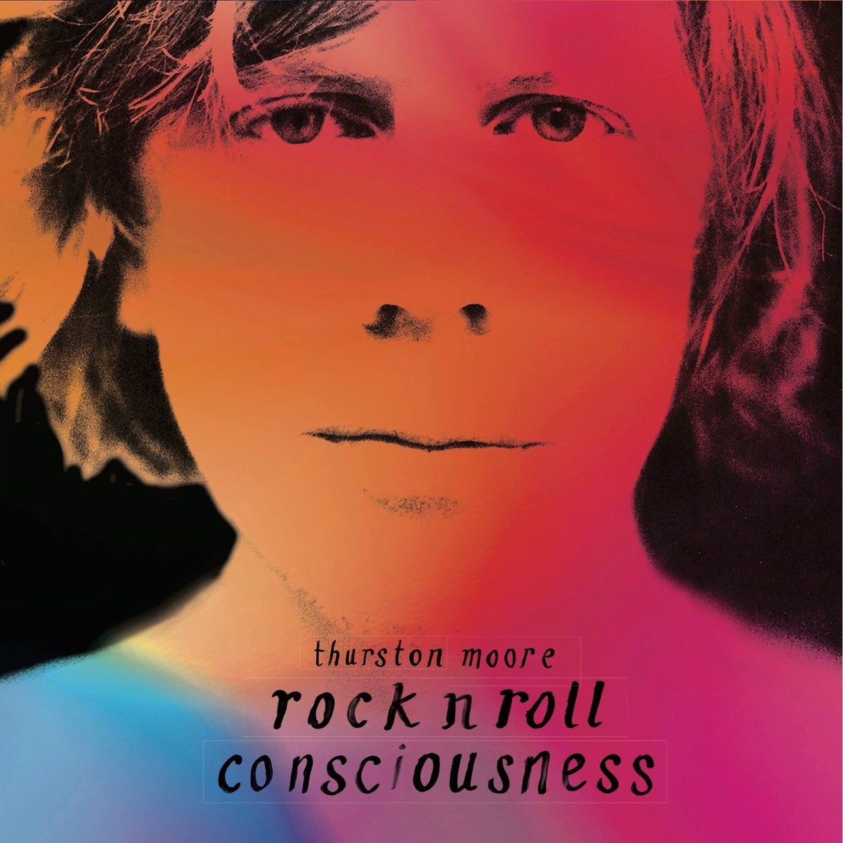 Thurston Moore - Rock N Roll Consciousness LP