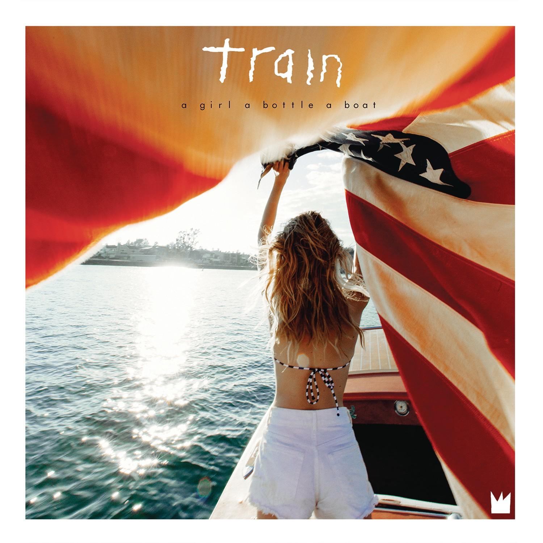 Train - A Girl A Bottle A Boat LP