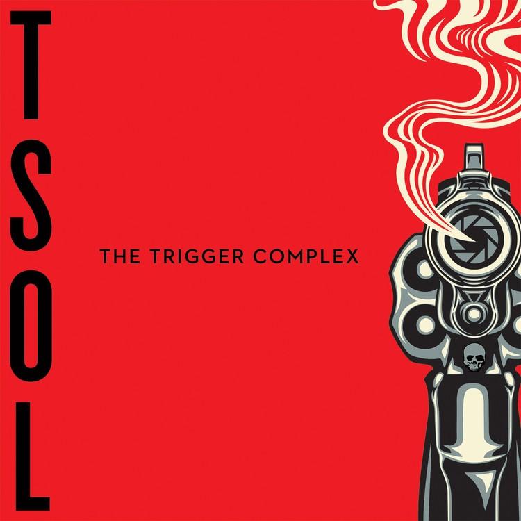 T.S.O.L. - The Trigger Complex LP