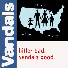 The Vandals - Hitler Bad, Vandals Good LP