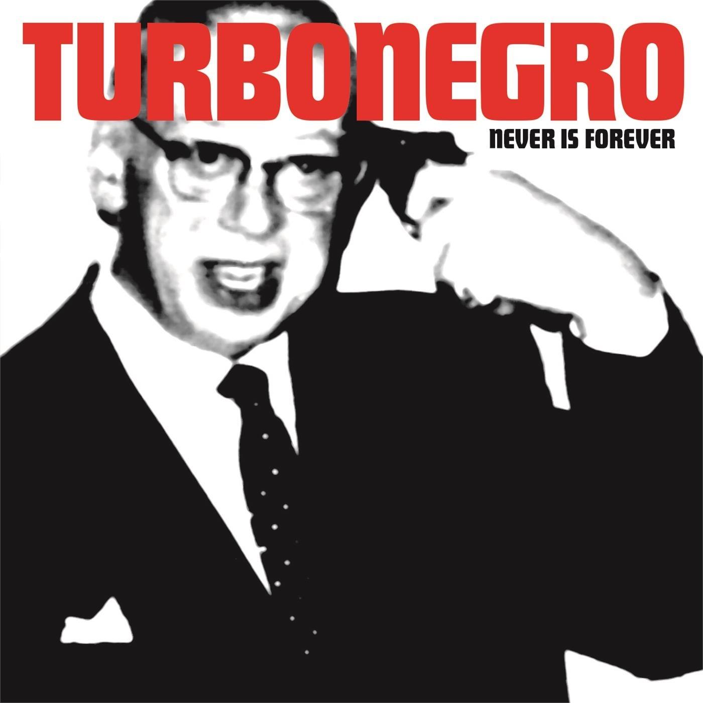 Turbonegro - Never Is Forever LP