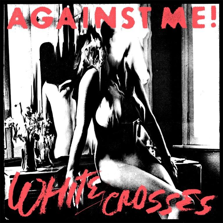 Against Me! - White Crosses Vinyl LP