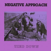 Negative Approach - Tied Down (Purple) Vinyl LP