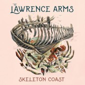 The Lawrence Arms - Skeleton Coast (Black) Vinyl LP