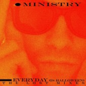 Ministry - Everyday (Is Halloween) - The Lost Mixes Vinyl LP