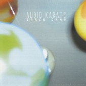 Audio Karate - Space Camp (Crystal Clear) Vinyl LP