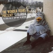 The Wonder Years -  Suburbia I've Given You All and Now I'm Nothing (Colored)