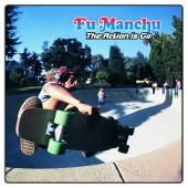 "Fu Manchu - The Action Is Go! (Green/Blue) LP + 7"" Vinyl"