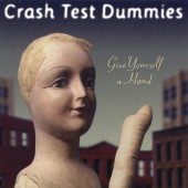 Crash Test Dummies - Give Yourself A Hand Vinyl LP