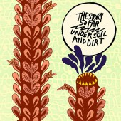 The Story So Far - Under Soil And Dirt (Picture Disc) Vinyl LP