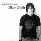 Elliott Smith - An Introduction to Elliott Smith LP