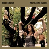 Belle and Sebastian - What To Look For In Summer 2XLP Vinyl
