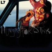 L7 - Hungry for Stink (Red) Vinyl LP