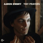 Aaron Embry - Tiny Prayers LP