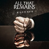 All That Remains - Madness LP