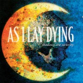 As I Lay Dying - Shadows Are Security LP