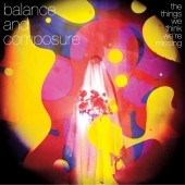 Balance and Composure - The Things We Think We're Missing LP