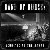 Band Of Horses - Acoustic at the Ryman vinyl LP