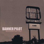 Banner Pilot - Resignation Day LP