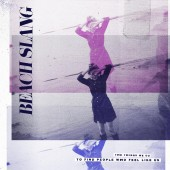 Beach Slang - The Things We Do To Find People Who Feel Like Us Cassette