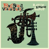 Big Bad Voodoo Daddy - Louie Louie Louie LP