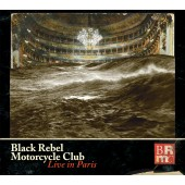 Black Rebel Motorcycle Club - Live In Paris 3XLP