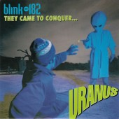 "Blink 182 - They Came To Conquer Uranus 7"" EP"