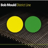 Bob Mould - District Line LP