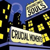 The Bouncing Souls - Crucial Moments (Colored) Vinyl LP