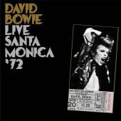 David Bowie - Live Santa Monica '72 2XLP
