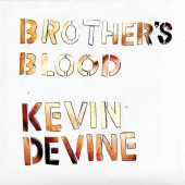 Kevin Devine - Brother's Blood 2XLP