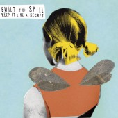 Built To Spill - Keep It Like A Secret 2XLP