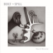 Built To Spill - You In Reverse 2XLP