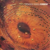 The Catherine Wheel - Ferment (Import) Vinyl LP