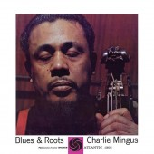 Charles Mingus - Blues & Roots (Mono) LP