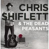 Chris Shiflet & The Dead Pessants - Chris Shiflet & The Dead Peasants LP