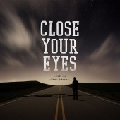 Close Your Eyes - Line In The Sand LP
