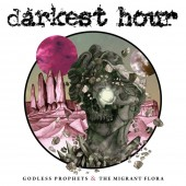 Darkest Hour - Godless Prophets and The Migrant Flora LP