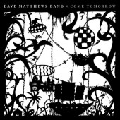 Dave Matthews - Come Tomorrow 2XLP Vinyl