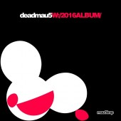 Deadmau5 - W:/ 2016ALBUM/ 2XLP