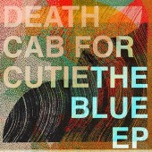 "Death Cab for Cutie - The Blue (Colored) 12"" EP vinyl"