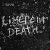 "The Dillinger Escape Plan- Limerent Death 7"" (WHITE)"