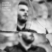 Dustin Kensrue - Carry The Fire LP