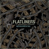 The Flatliners - Monumental 7""