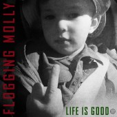 Flogging Molly - Life Is Good LP