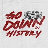 Four Year Strong - Go Down In History LP