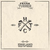 Frank Turner - England Keep My Bones (10th Anniversary) 2XLP Vinyl